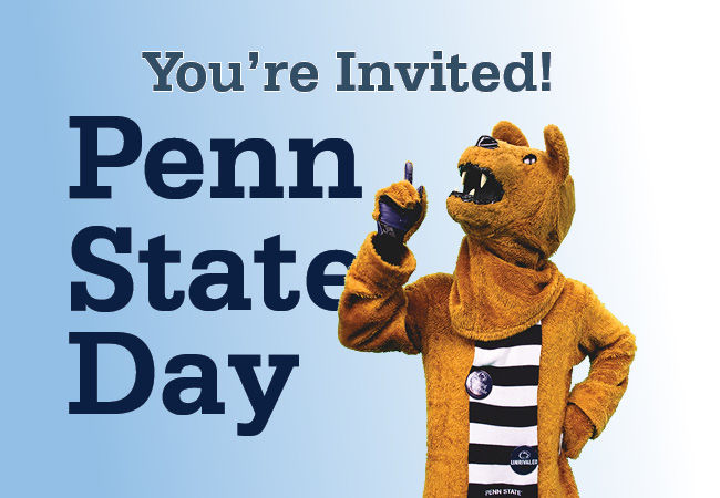 Your Invited to Penn State Day