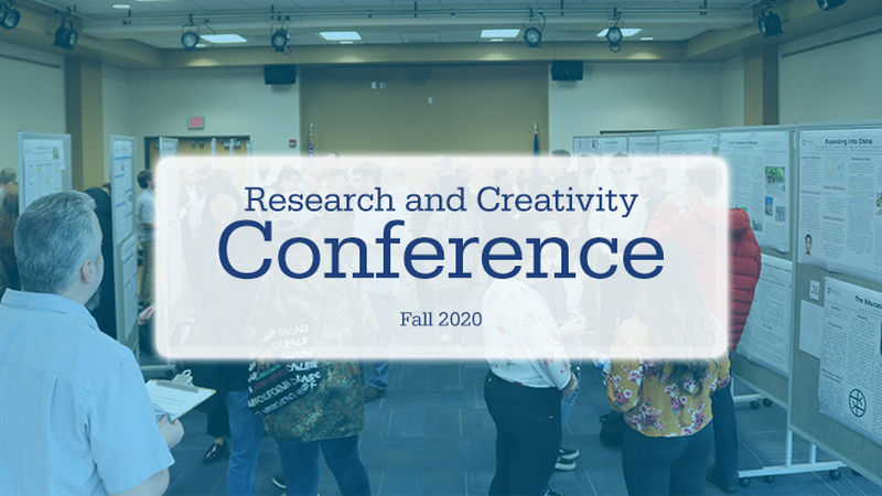 Research and Creativity Conference Fall 2020