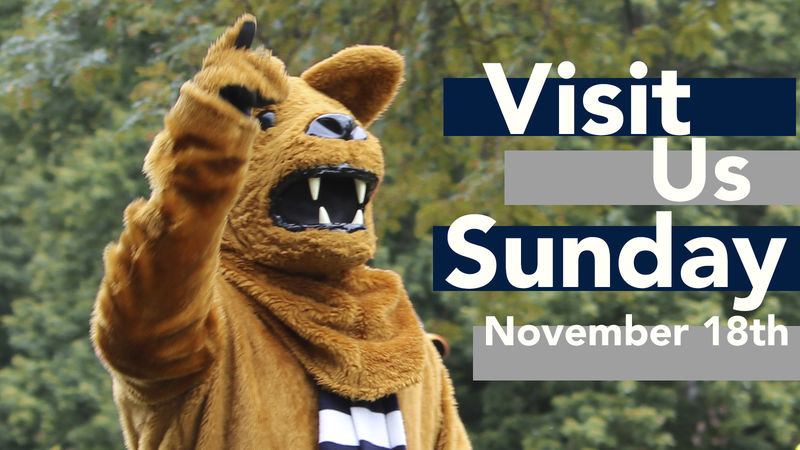 Nittany lion with text reading visit us Sunday November 18th