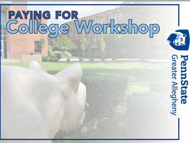 Image of lion looking toward the Frable building with text that says Paying for college workshop.